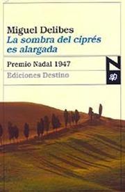 la-sombra-del-cipres-es-alargada-premio-nadal-1947